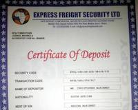 "Express Freight Security Company in Ghana, the fake ""Certificate of Deposit"""
